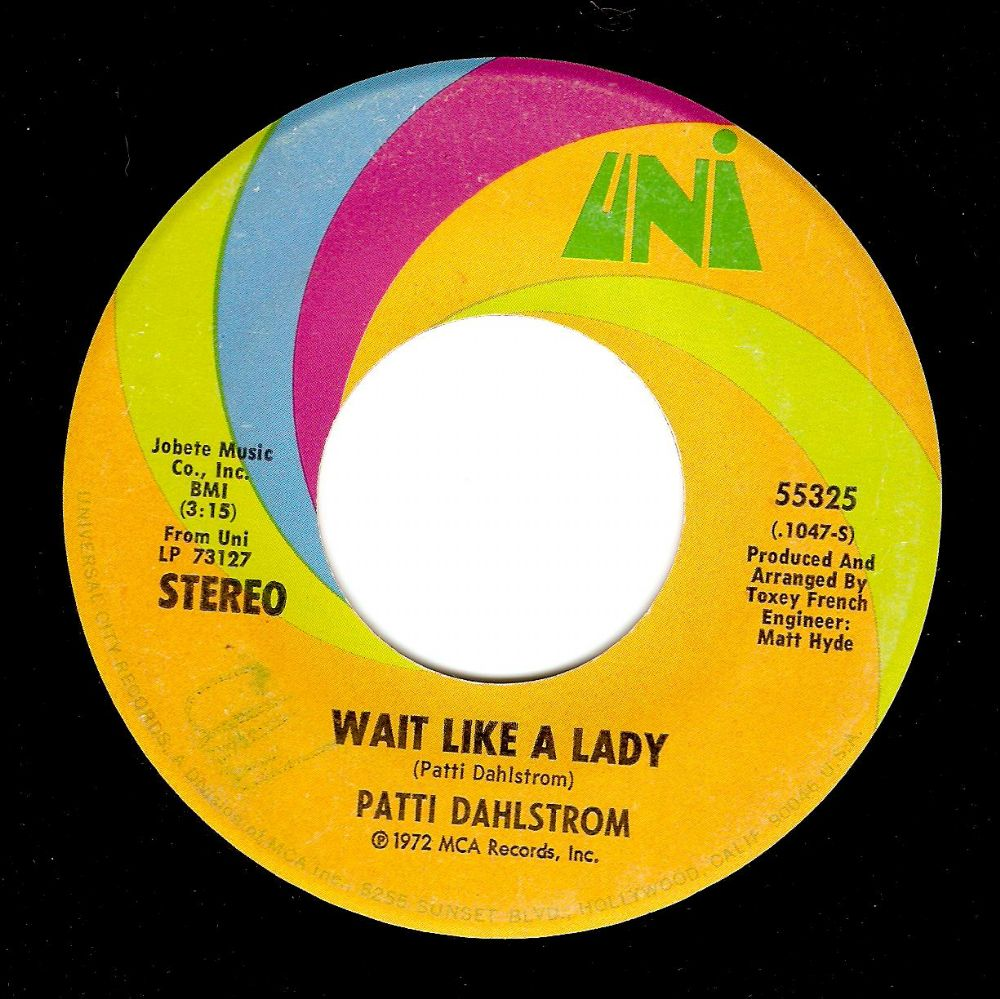 PATTI DAHLSTROM Wait Like A Lady Vinyl Record 7 Inch US UNI 1972